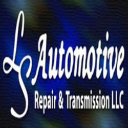 LS Automotive Repair & Transmission LLC